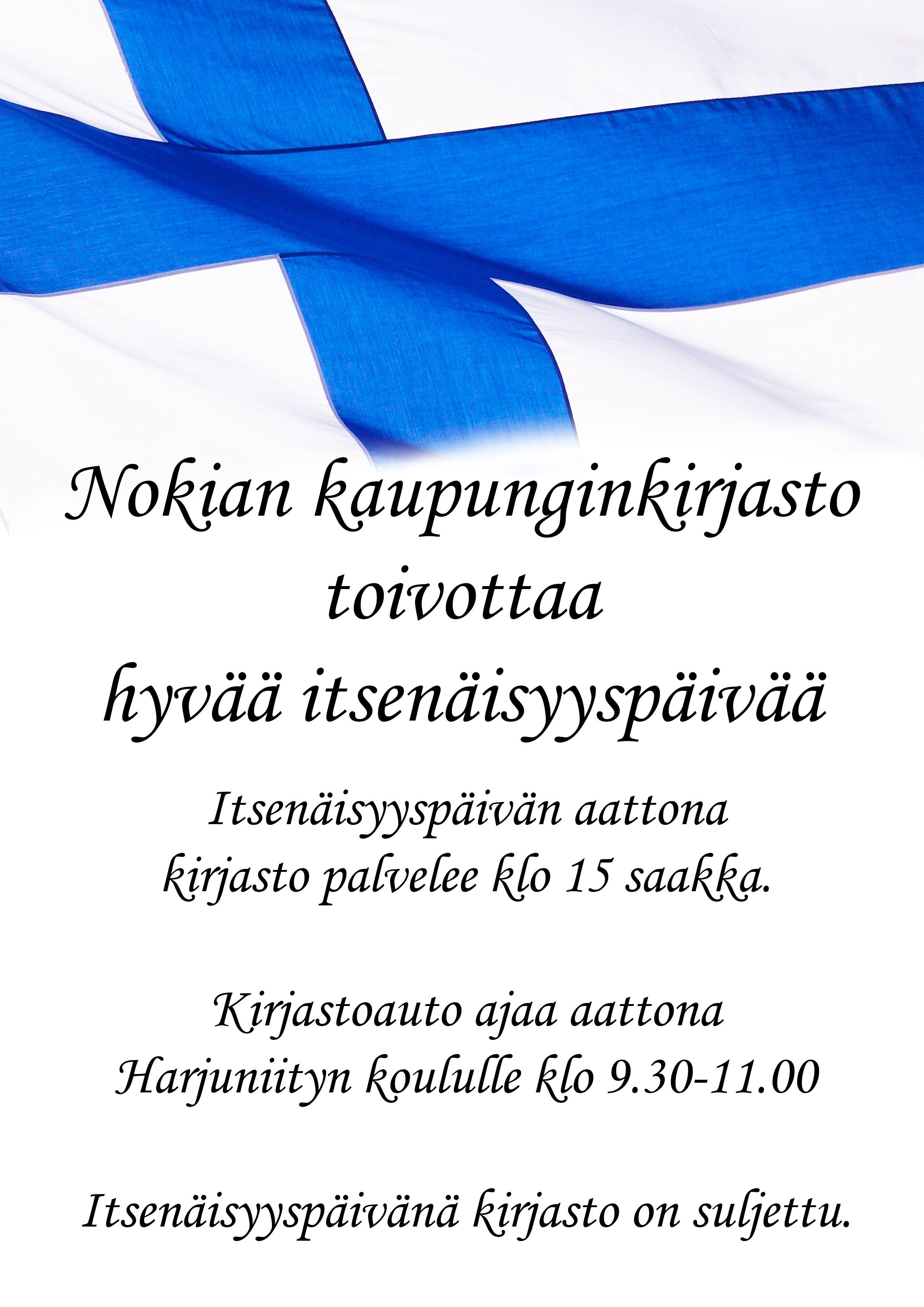 Itsenäisyyspäivän aukioloajat kaupunginkirjastolla - Nokian kaupunki 773d06aff1