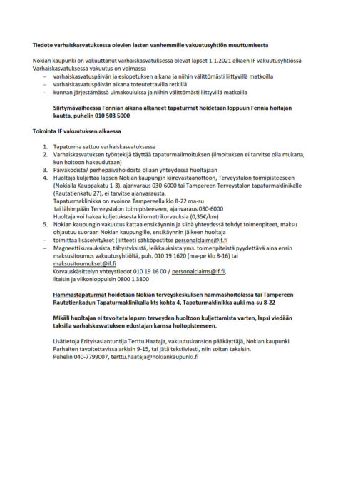 Kuvan sisältö on pdf-tiedostossa, joka aukeaa linkistä: https://www.nokiankaupunki.fi/wp-content/uploads/2021/01/Tapaturma-ja-vakuutusohjeistus-varhaiskasvatus.pdf