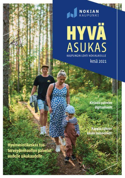 Nokian kaupungin Hyvä Asukas - kaupungin lehti nokialaisille. Kesä 2021.